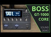 Boss GT-1000Core - Sound Demo (no talking)