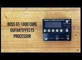 Boss: GT-1000 CORE Guitar Effects Processor