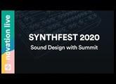 Synthfest UK 2020: Sound Design with Summit // Novation Live