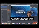 New Crate Cuts Expansion (The Loops, Kits, and Sounds) Sound By Sound!