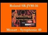 Roland SR-JV80-16 Orchestral 2 - Mozart - Symphonie 40 - K.550 - 1er mouvement