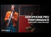Roland Aerophone Pro Performance by MAE.SUN ft. Hailey Niswanger