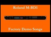Roland M-BD1 - Démos internes - Factory Demo Songs