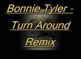 Bonnie Tyler Turn Around Remix