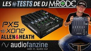 Test de la console DJ Allen & Heath Xone:PX5