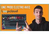 Faire une prod électro avec Loopcloud !