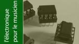 Les composants actifs : les amplis opérationnels