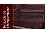 L'enregistrement du piano droit - Configurations multiples