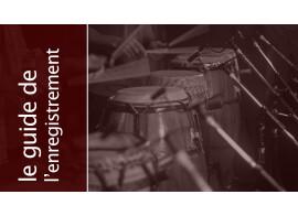 L'enregistrement des percussions