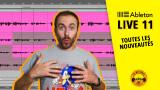 Ableton Live 11 : toutes les nouveautés