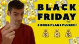 Black Friday : 3 bons plans plug-ins immanquables (en fait il y en a 4)