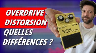 Qu'est-ce qui différencie l'overdrive et la distorsion ?