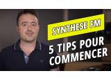 Comment débuter en synthèse FM
