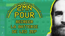 2 MIN POUR... recréer le son de batterie de Led Zeppelin