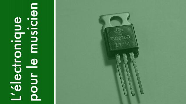 Les composants actifs : les transistors (partie 1)