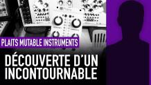 On teste le Plaits de chez Mutable Instruments