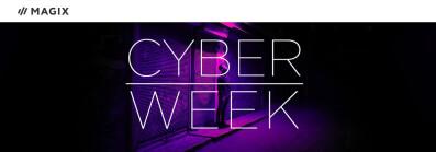 MAGIX Cyber Week