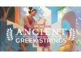 Voici Ancient Greek Strings, la nouvelle banque de sons de Soundiron