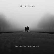 Yoshed - Sauras-tu mon amour (Feat. RvBy & Vincent Boutal)