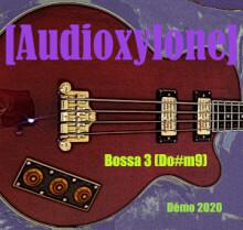[Audioxylone] - Bossa 3(Do#m9)(Démo 2020)