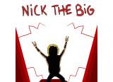 Nick, the big