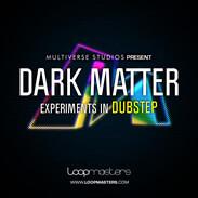 Loopmasters Dark Matter