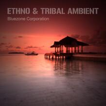 Bluezone Ethno & Tribal Ambient