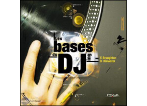 Eyrolles Les bases du DJing