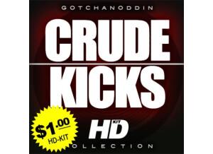 Gotchanoddin' Crude Kicks