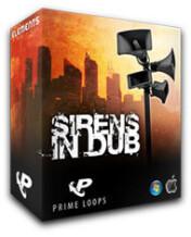 Prime Loops Sirens in Dub
