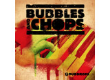 Loopmasters Bubbles And Chops