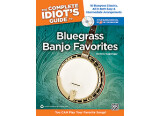 Complete Idiot's Guide to Bluegrass Banjo Favorites