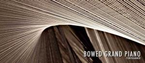 Tonehammer Bowed Grand Piano