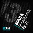DJ Mixtools Build and Breakdown FX Vol 1