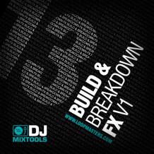 Loopmasters DJ Mixtools Build and Breakdown FX Vol 1