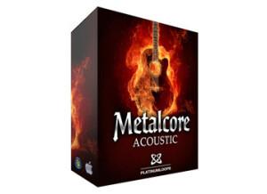 Platinum Loops Metalcore Acoustic