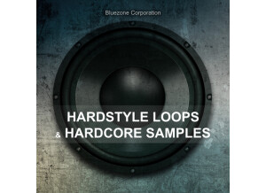 Bluezone Hardstyle Loops & Hardcore Samples