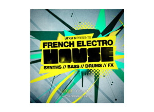 Loopmasters French Electro House