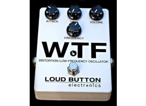 Loud Button Electronics WTF