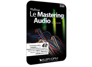 Elephorm Maîtrisez le mastering audio