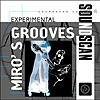 Soundscan 31-Miro's Experimental Grooves