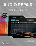 iZotope publie un guide de réparation audio