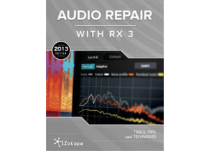 iZotope Audio Repair with RX 3