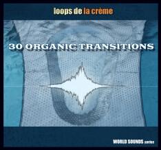 Loops de la Crème 30 Organic Transitions