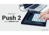 Une formation sur Push 2 et Live 9.5 chez Elephorm