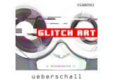 Ueberschall releases Glitch Art