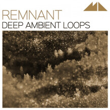 ModeAudio Remnant Deep Ambient Loops