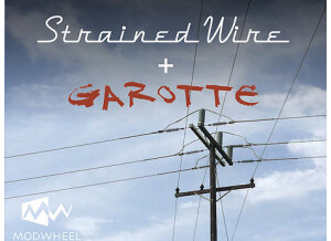Modwheel Strained Wire + Garotte