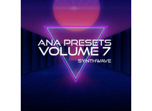 Sonic Academy ANA Presets Vol. 7 - Synthwave