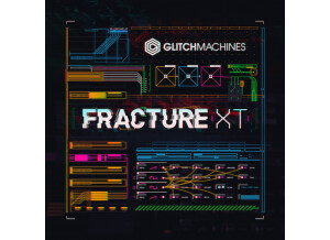 Glitchmachines Fracture XT